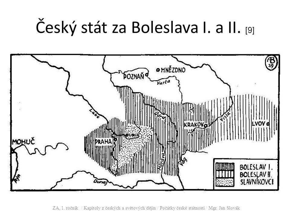 Český stát za Boleslava I. a II. [9]